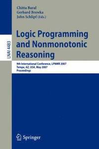 Logic Programming and Nonmonotonic Reasoning (häftad)