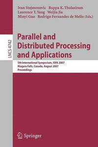 Parallel and Distributed Processing and Applications (häftad)
