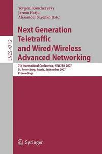 Next Generation Teletraffic and Wired/Wireless Advanced Networking (häftad)