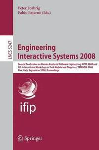 Engineering Interactive Systems 2008 (häftad)