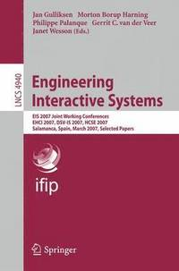 Engineering Interactive Systems (häftad)