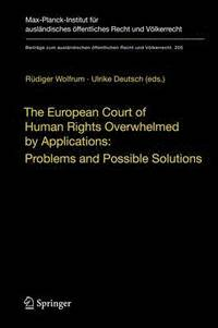 The European Court of Human Rights Overwhelmed by Applications: Problems and Possible Solutions (inbunden)