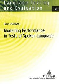 Modelling Performance in Tests of Spoken Language (häftad)
