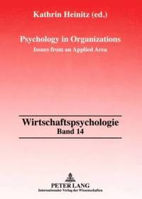Psychology in Organizations (häftad)
