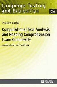 Computational Text Analysis and Reading Comprehension Exam Complexity (inbunden)