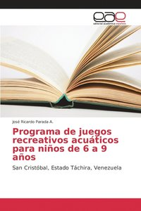 Programa De Juegos Recreativos Acuaticos Para Ninos De 6 A 9 Anos