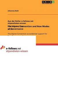 The Alpine Convention and New Modes of Governance (häftad)