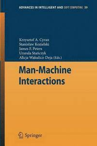 Man-Machine Interactions (häftad)