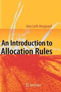 An Introduction to Allocation Rules (inbunden)