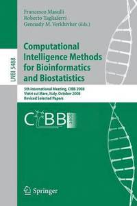 Computational Intelligence Methods for Bioinformatics and Biostatistics (häftad)