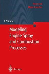 Modeling Engine Spray and Combustion Processes (häftad)