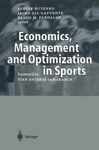 Economics, Management and Optimization in Sports (häftad)