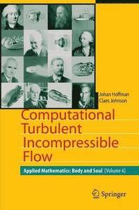 Computational Turbulent Incompressible Flow (häftad)