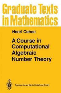 A Course in Computational Algebraic Number Theory (häftad)