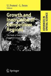 Growth and Innovation of Competitive Regions (häftad)