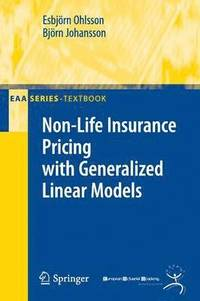 Non-Life Insurance Pricing with Generalized Linear Models (häftad)