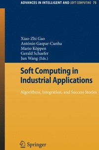 Soft Computing in Industrial Applications (e-bok)