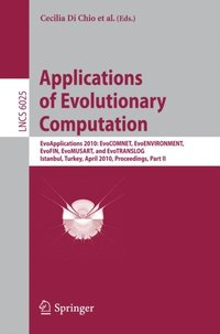Applications of Evolutionary Computation (e-bok)
