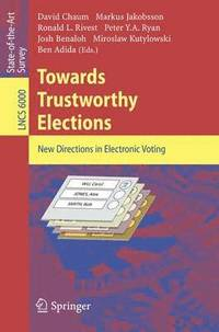 Towards Trustworthy Elections (häftad)
