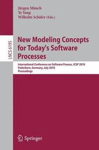New Modeling Concepts for Today's Software Processes (häftad)