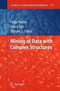 Mining of Data with Complex Structures (inbunden)