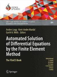 Automated Solution of Differential Equations by the Finite Element Method (inbunden)