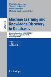 Machine Learning and Knowledge Discovery in Databases, Part III (häftad)