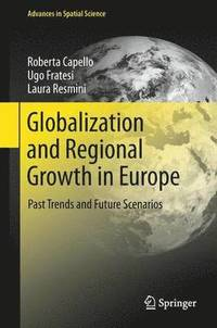 Globalization and Regional Growth in Europe (häftad)