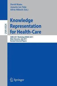 Knowledge Representation for Health-Care (häftad)