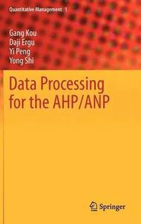 Data Processing for the AHP/ANP (inbunden)