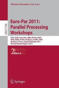 Euro-Par 2011: Parallel Processing Workshops (häftad)