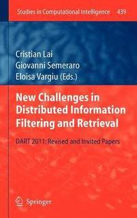 New Challenges in Distributed Information Filtering and Retrieval (inbunden)