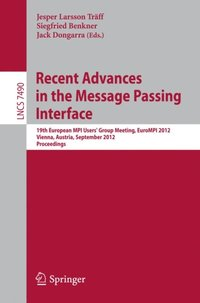 Recent Advances in the Message Passing Interface (e-bok)