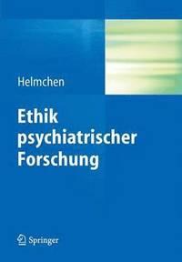 Ethik psychiatrischer forschung hanfried helmchen for Hanfried helmchen