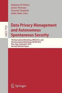 Data Privacy Management and Autonomous Spontaneous Security (häftad)