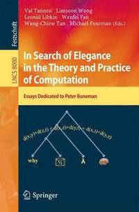In Search of Elegance in the Theory and Practice of Computation (häftad)
