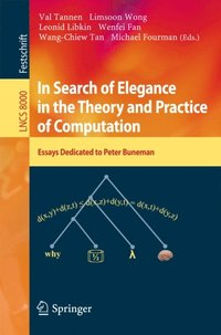 In Search of Elegance in the Theory and Practice of Computation (e-bok)