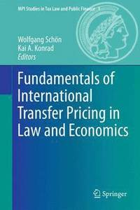 Fundamentals of International Transfer Pricing in Law and Economics (häftad)