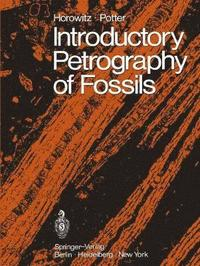 Introductory Petrography of Fossils (häftad)