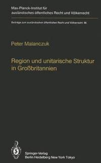 Region und Unitarische Struktur in Grossbritannien / Regionalism and Unitary Structure in Great Britain (häftad)