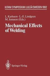 Mechanical Effects of Welding (häftad)