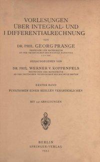 vorlesungen ber integral und differentialrechnung koppenfels w v prange g