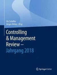 Controlling & Management Review - Jahrgang 2018 (inbunden)