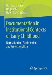 Documentation in Institutional Contexts of Early Childhood (häftad)