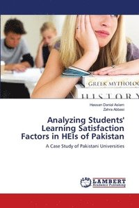 Analyzing Students' Learning Satisfaction Factors in Heis of Pakistan (häftad)
