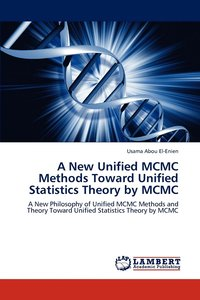 A New Unified MCMC Methods Toward Unified Statistics Theory by MCMC (häftad)