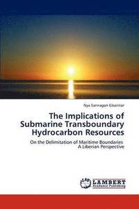 Implications Of Submarine Transboundary Hydrocarbon Resources
