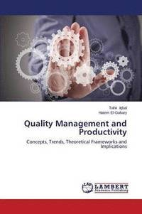 Quality Management and Productivity (häftad)