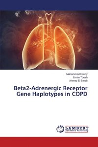Beta2-Adrenergic Receptor Gene Haplotypes in Copd (häftad)