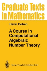 Course in Computational Algebraic Number Theory (e-bok)